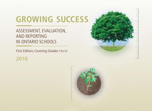 Growing Success: Assessment, Evaluation and Reporting in Ontario