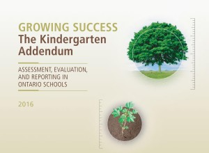 Growing Success – The Kindergarten Addendum: Assessment, Evaluat